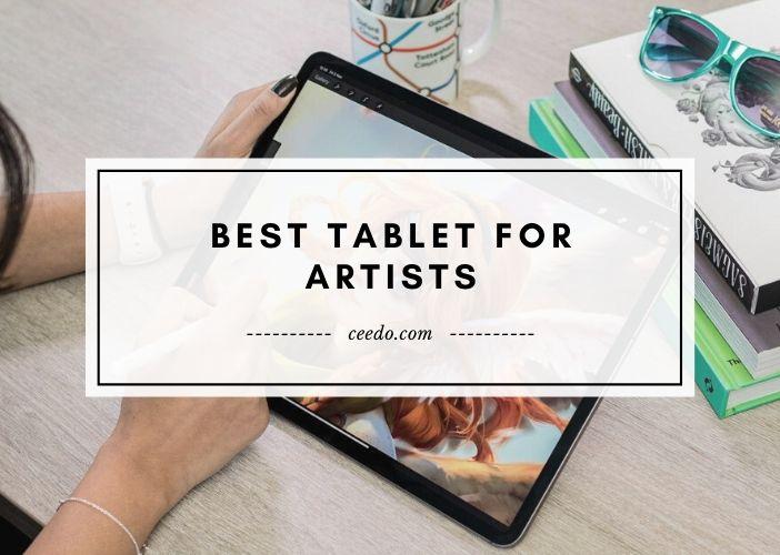 Best Tablet For Artists