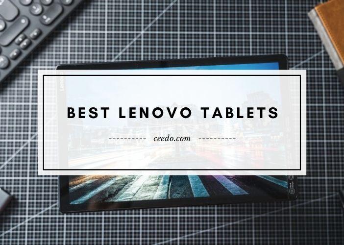 Best Lenovo Tablets