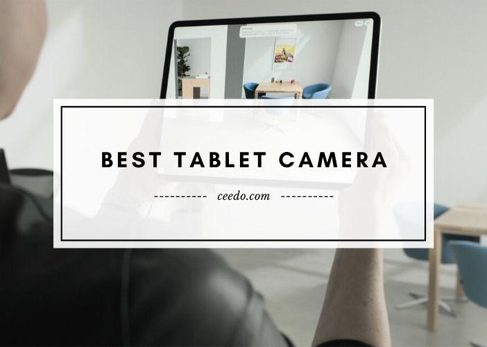 Best Tablet Camera
