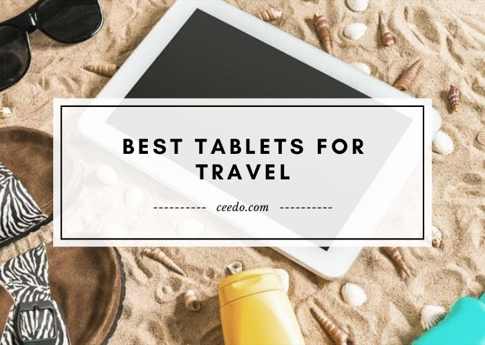 Best Tablets For Travel