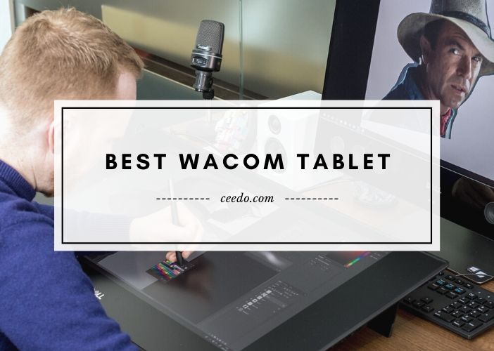 Best Wacom Tablet