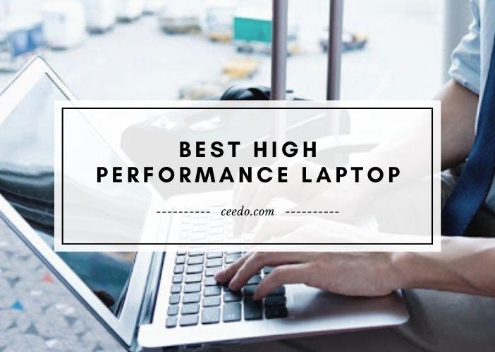 Best High Performance Laptop