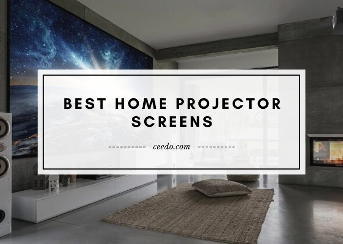 Best Home Projector Screens