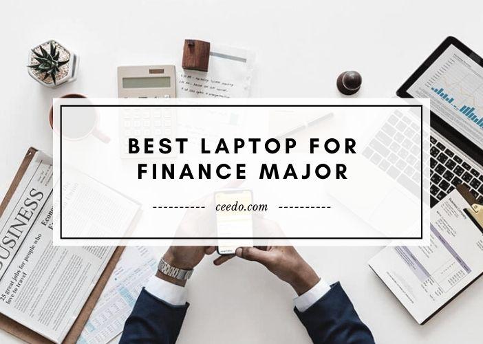 Best Laptop For Finance Major