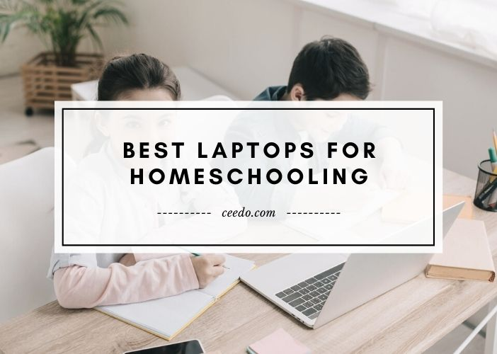 Best Laptops For Homeschooling