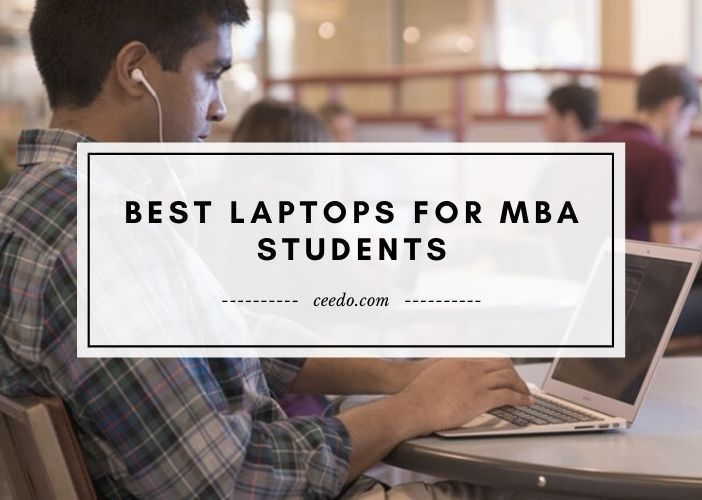 Best Laptops For MBA Students