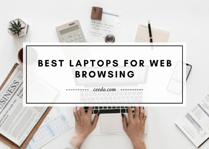 Best Laptops For Web Browsing