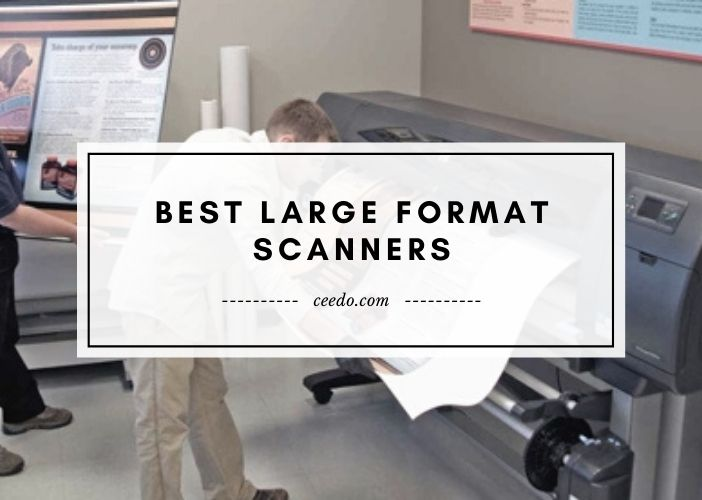 Best Large Format Scanners