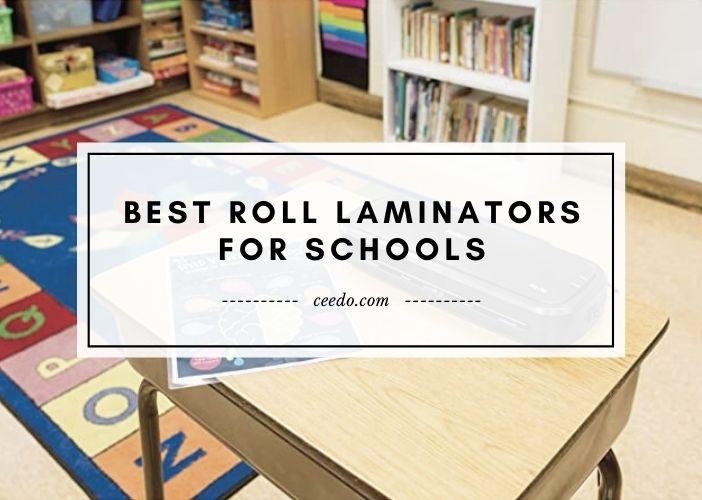 Best Roll Laminators For Schools