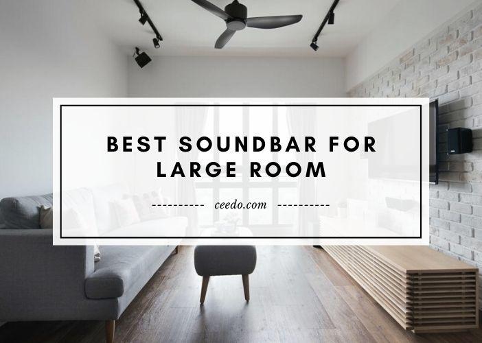 Best Soundbar For Large Room