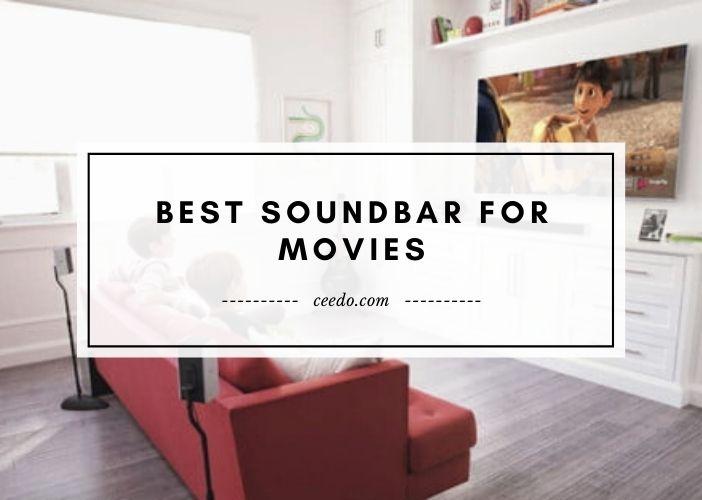 Best Soundbar For Movies