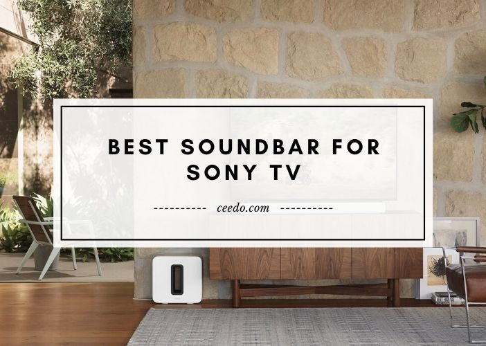 Best Soundbar For Sony TV