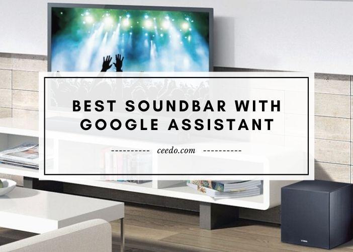 Best Soundbar With Google Assistant