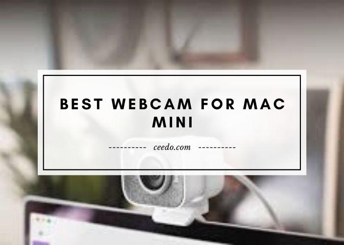 Best Webcam For Mac Mini