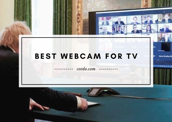 Best Webcam For TV