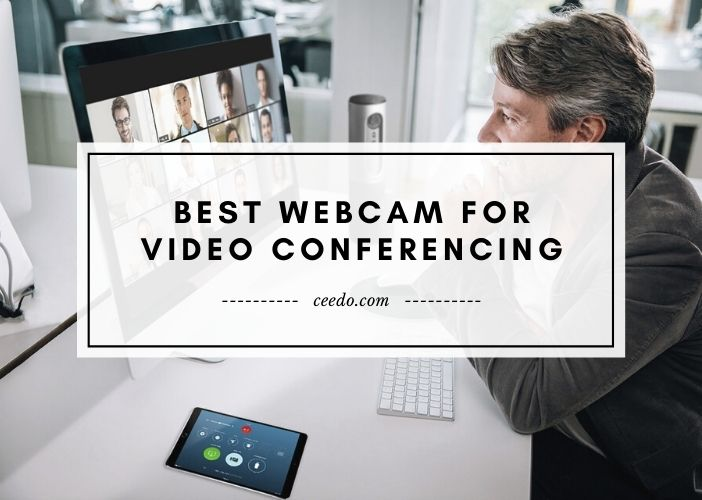 Best Webcam For Video Conferencing